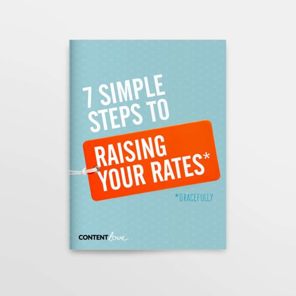 7 Simple Steps to Raising Your Rates